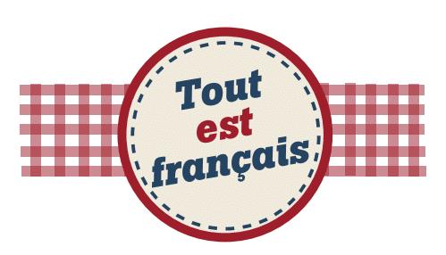 Tout est français