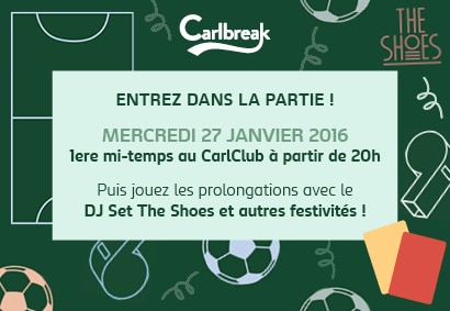 Gagne ton invitation à la soirée Carlbreak (c'est du foot mais pas que !)
